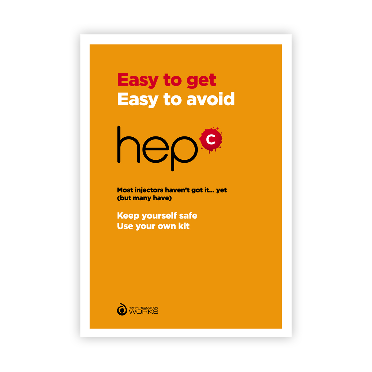 Poster: Hep C: easy to get, easy to avoid