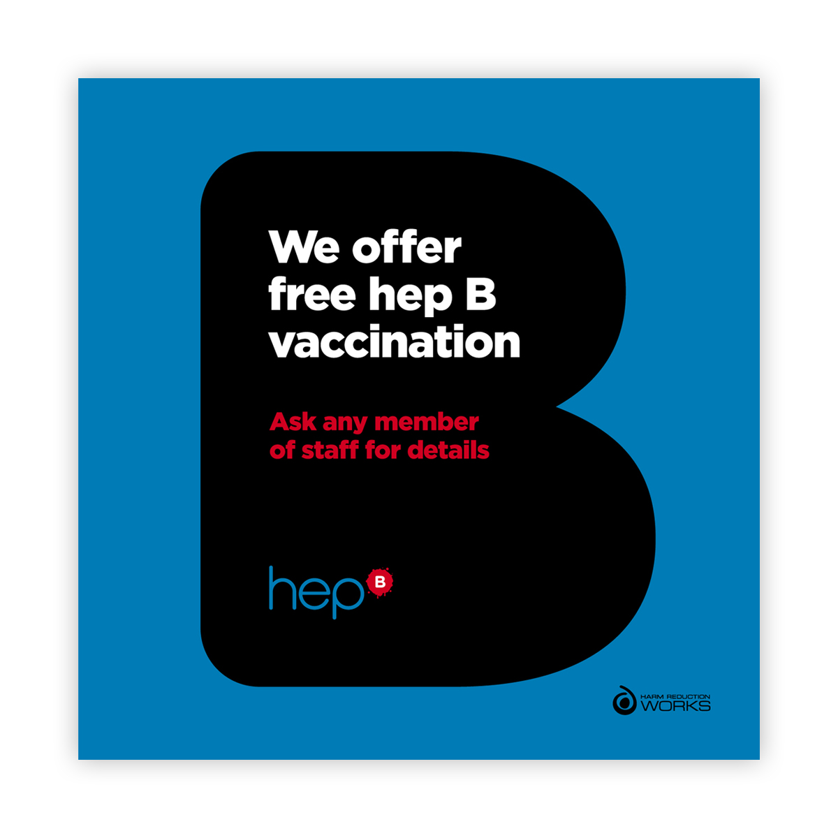 Hep B campaign: we offer hep B vaccination sign