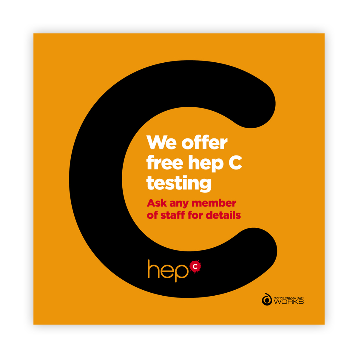 Hep C campaign: we offer hep C testing sign