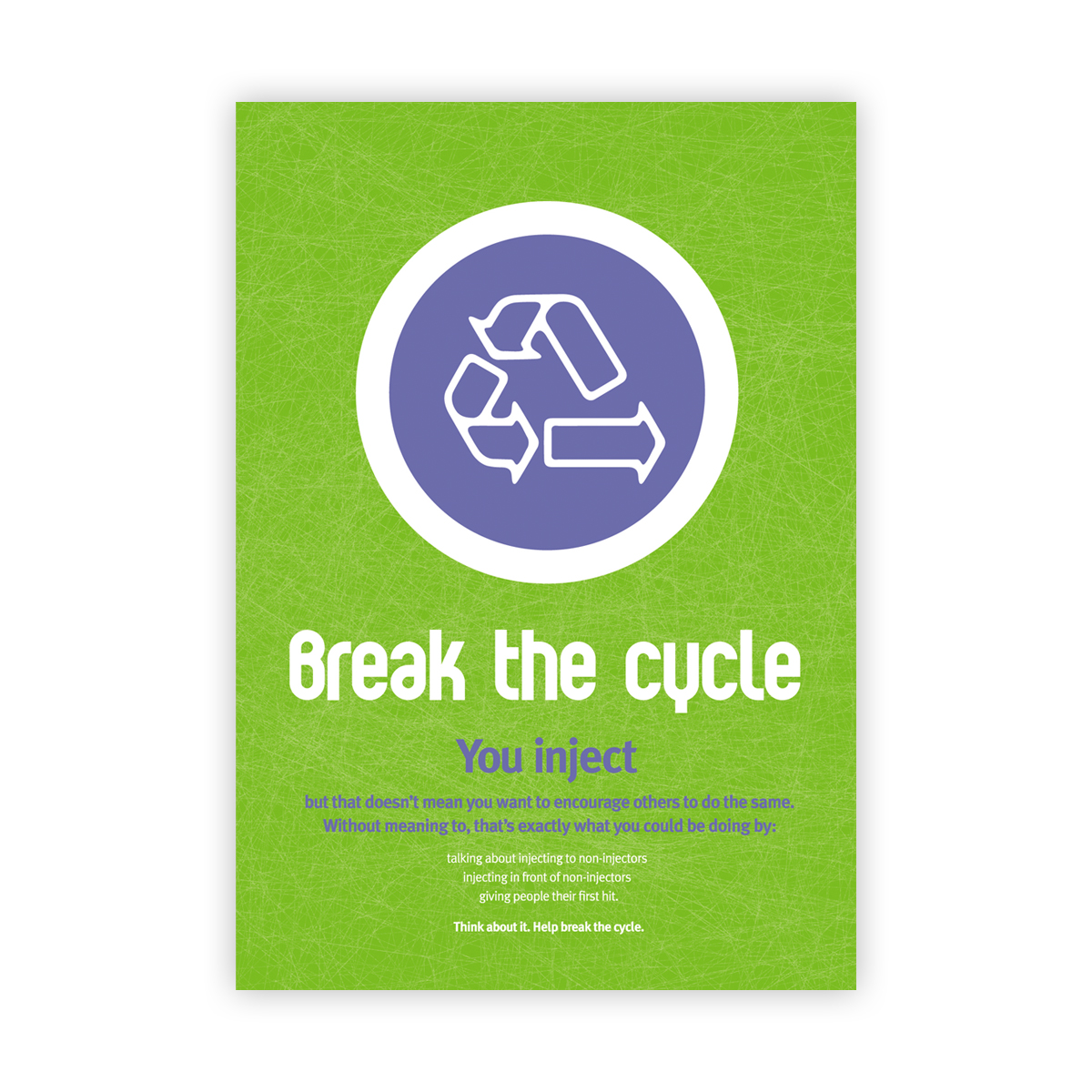 Break the cycle campaign: poster (large)