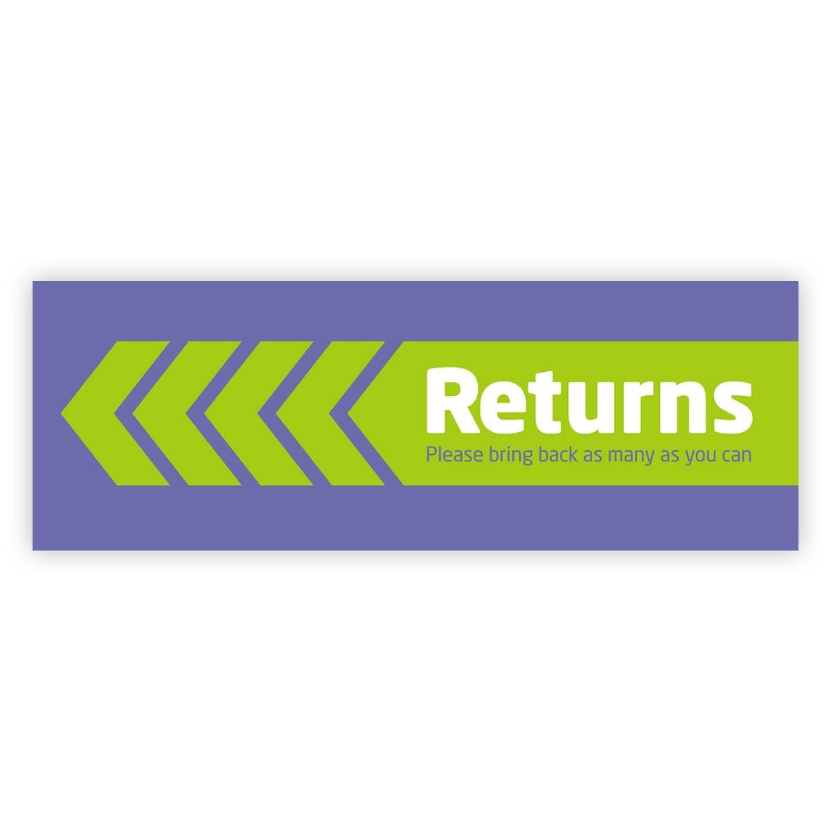 Poster - Returns: please bring back as many as you can