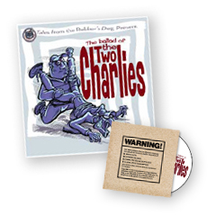 Ballad of the two Charlies Book and DVD
