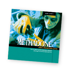 What & Why? 6: Methadone
