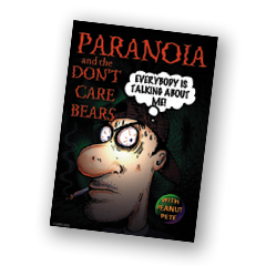 Paranoia and the don't care bears