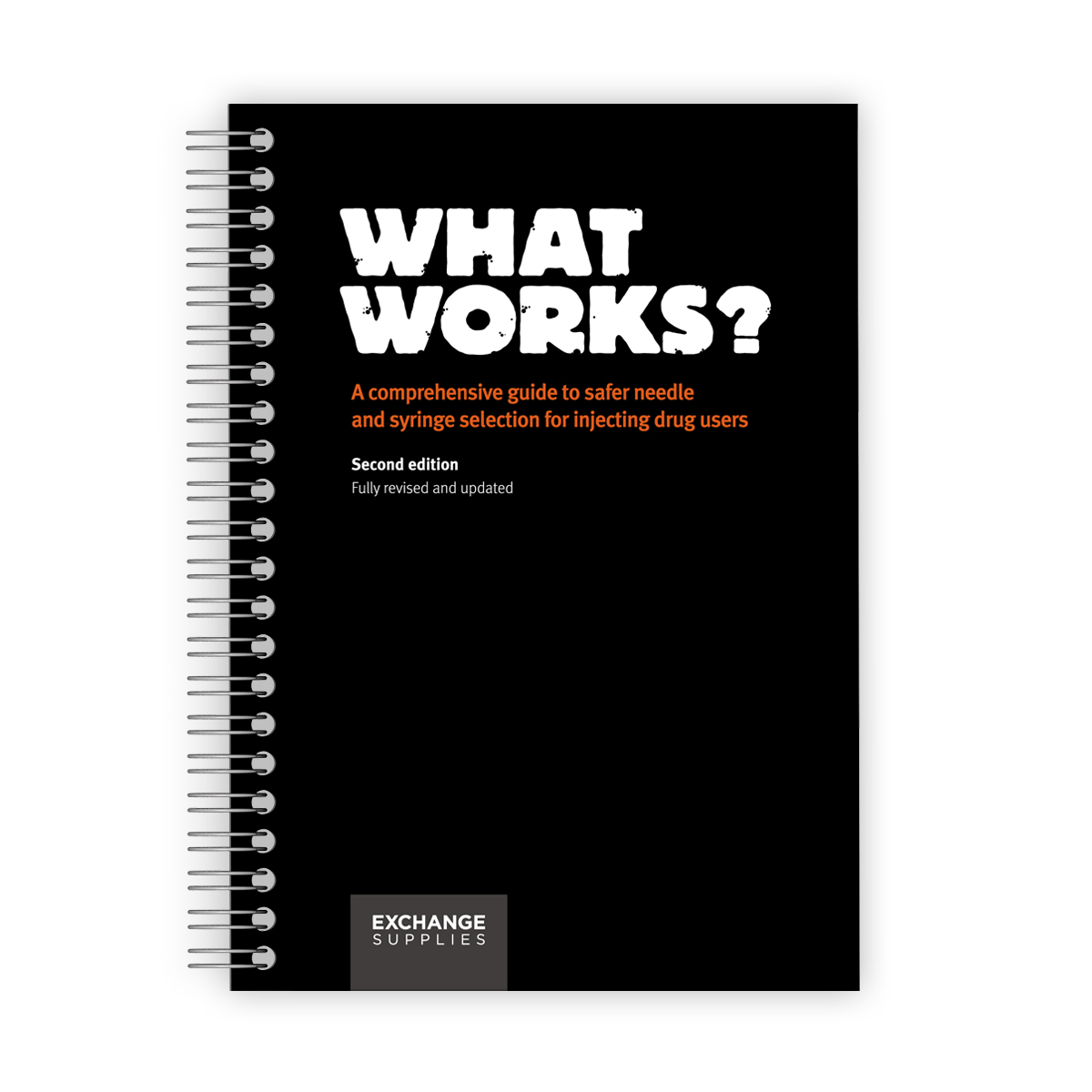 'What Works?' - A guide to injecting equipment (2nd Edition)