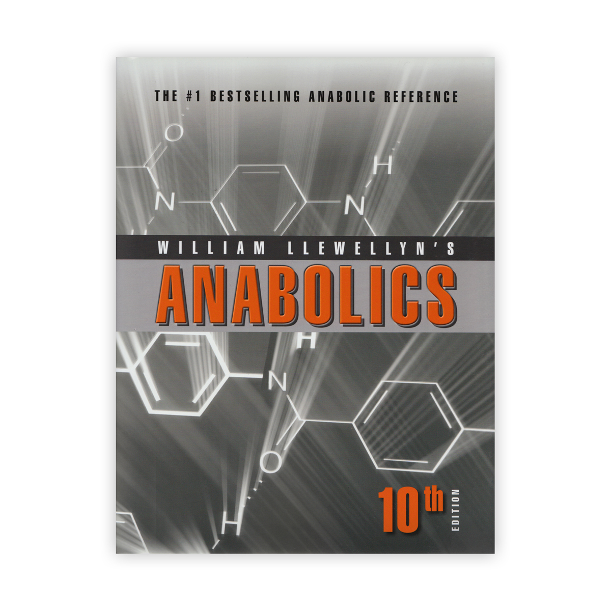 Anabolics 10th Edition by William Llewellyn (Hardcover)(Temp Out of Stock)