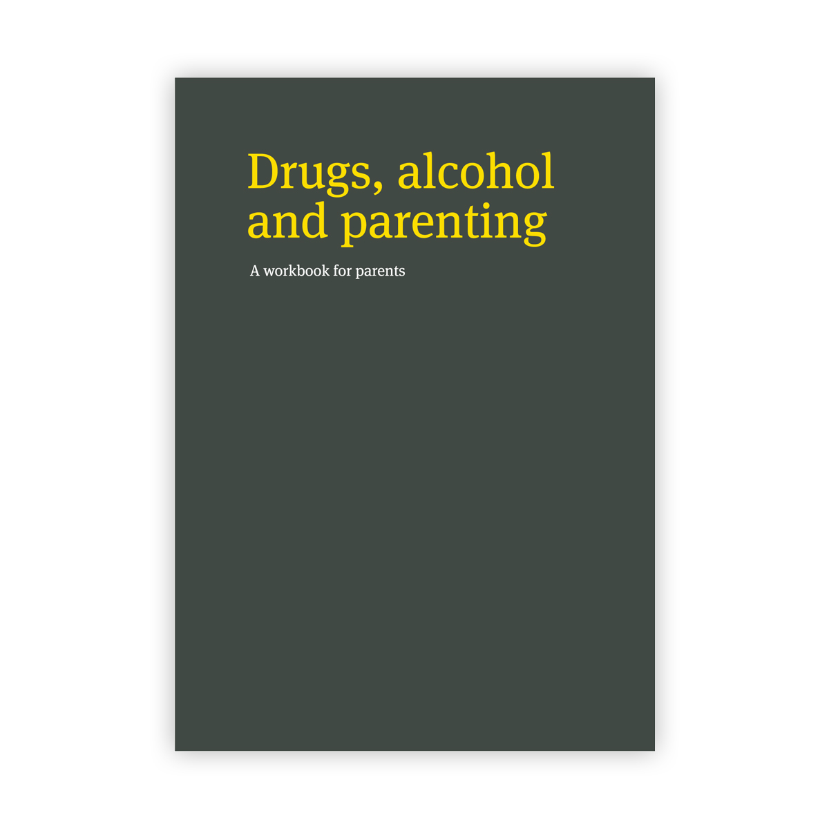 Drugs, Alcohol and Parenting