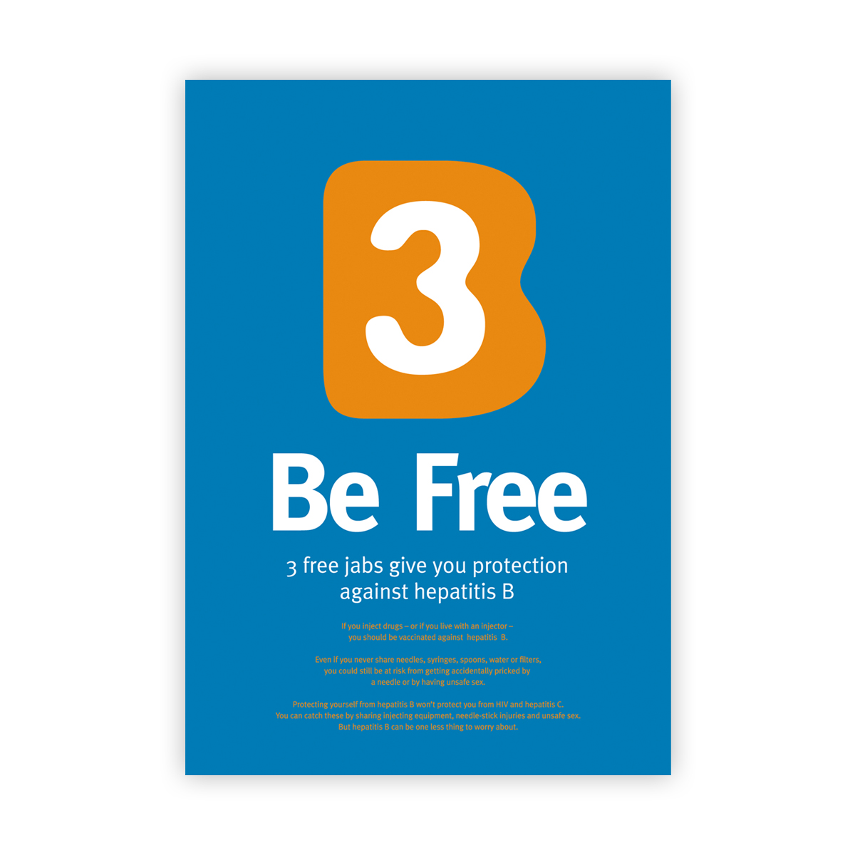 'B3 Be Free' campaign: poster (A3)