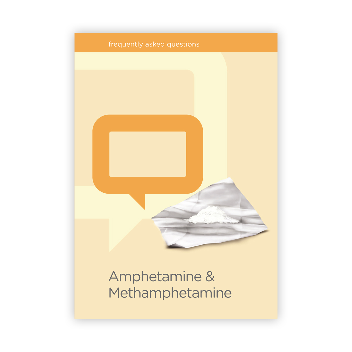 Amphetamine and Methamphetamine FAQs