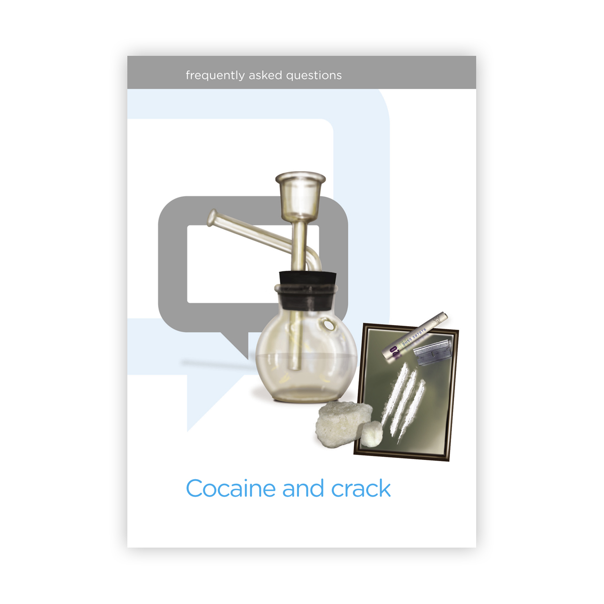 Cocaine and Crack FAQs - New Edition