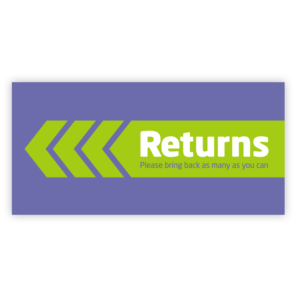 Leaflet - Returns: please bring back as many as you can