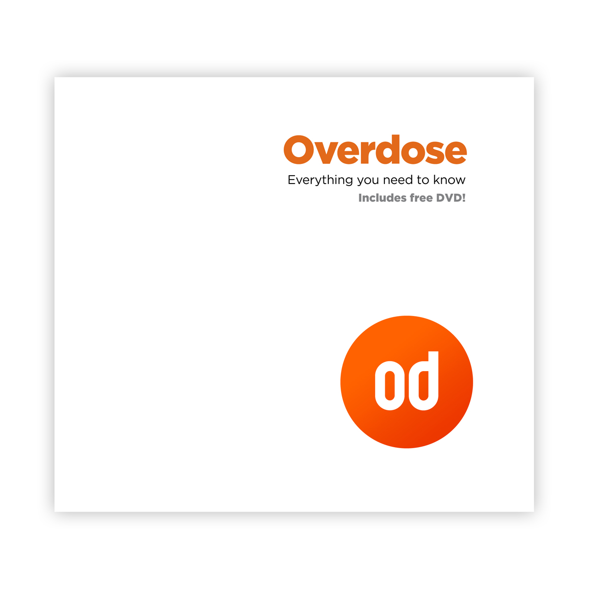 Overdose information: booklet and dvd ( Temp out of stock)