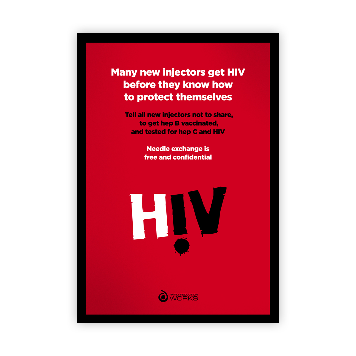 HIV poster: new injectors