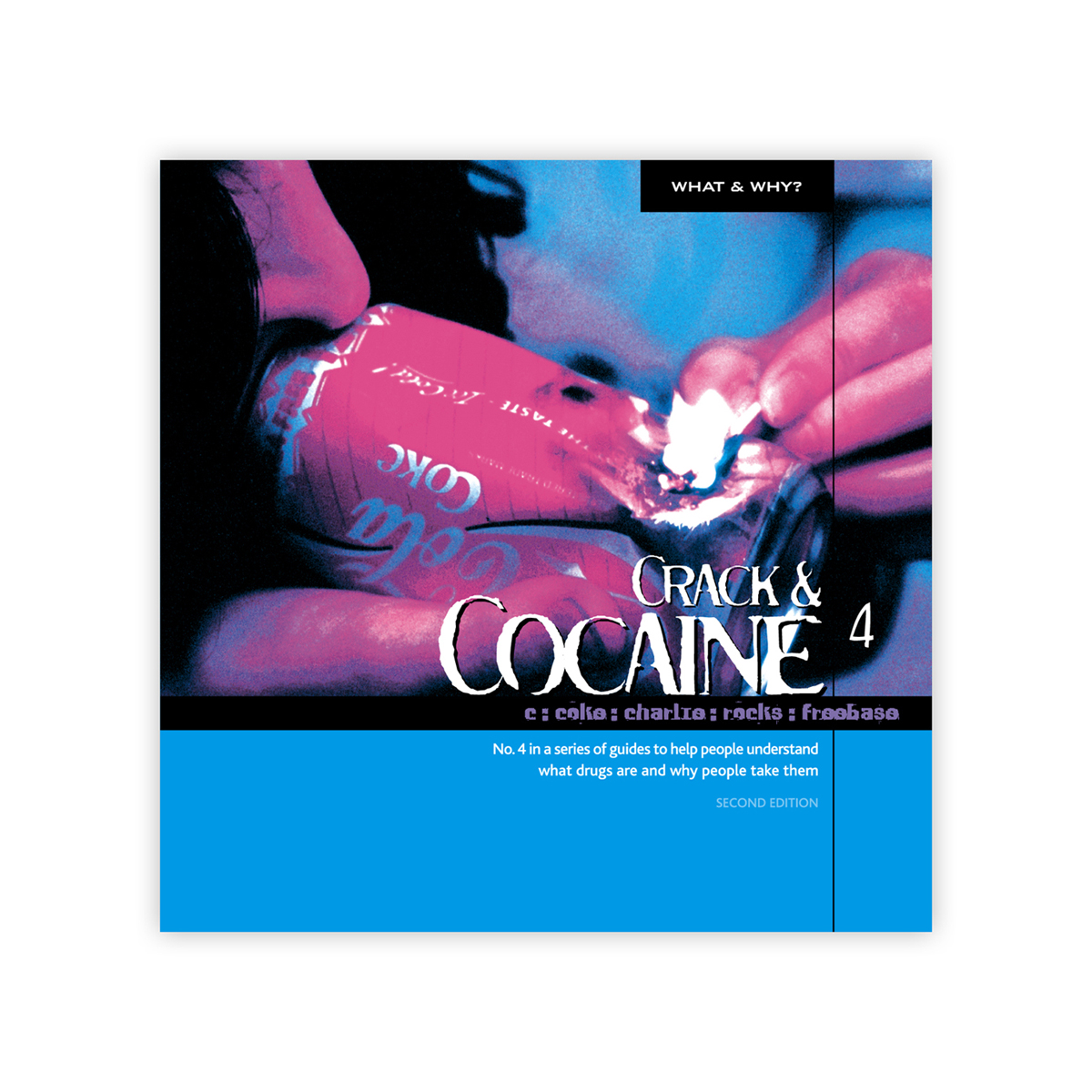 What & Why? 4: Cocaine