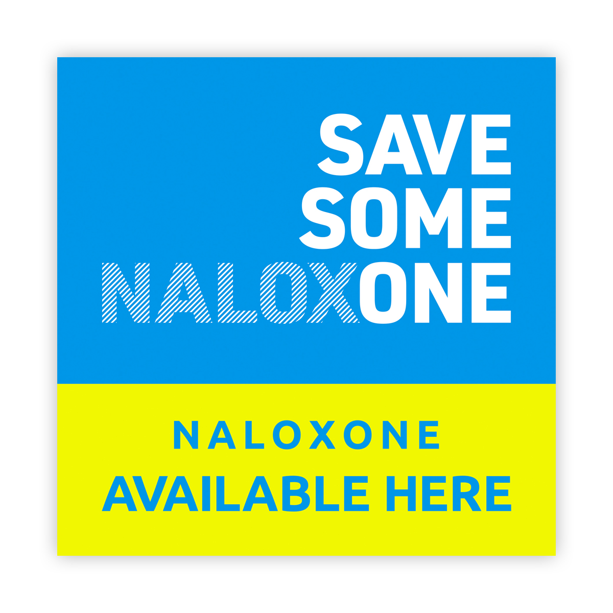 Save someone naloxone (wall sticker)